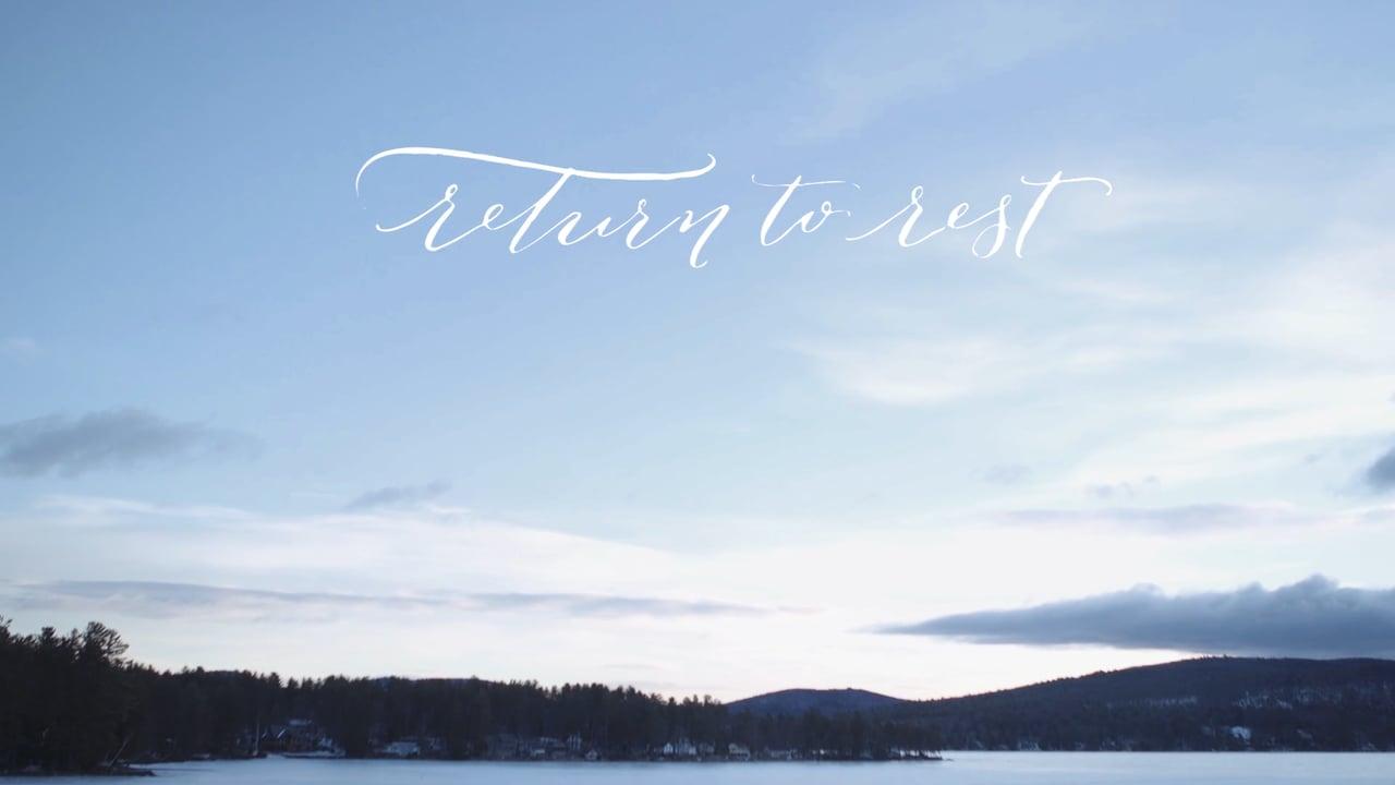 Return to Rest Retreat